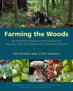 Farming the woods - food forest institute - foodforest - voedselbos - permacultuur - agroforestry